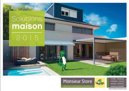 Solutions maison 2015 monsieur store lance son nouveau guide - Monsieur store marseille ...