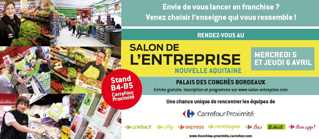 Carrefour proximit donne rendez vous aux entrepreneurs d for Salon de la franchise bordeaux
