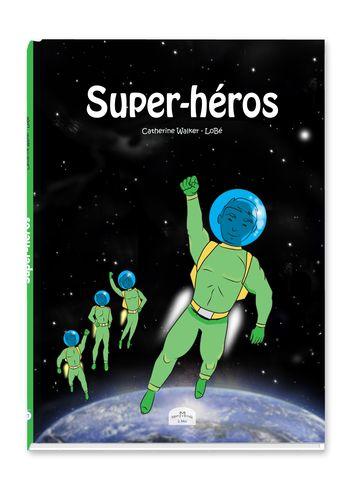 livre super heros BD mon monde à moi