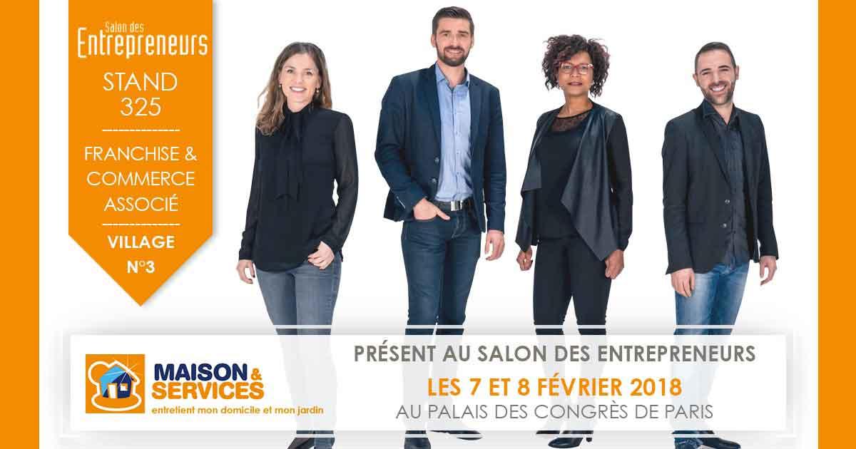 Maison et services participera au salon des entrepreneurs for 18 8 salon franchise
