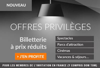 Offres privilèges de billetterie de la franchise de réductions L'Invitation