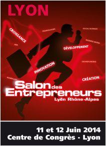 Salon des entrepreneurs lyon rh ne alpes 2014 l 39 agenda for Salon des franchises lyon