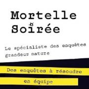 franchise MORTELLE SOIREE