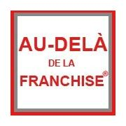 Franchise AU DELA DE LA FRANCHISE