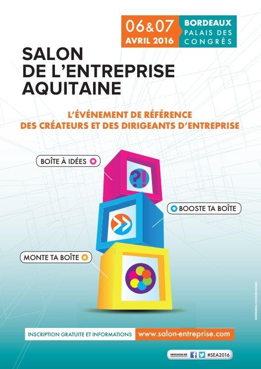 Salon de l 39 entreprise aquitaine l 39 agenda de la franchise for Salon entreprise