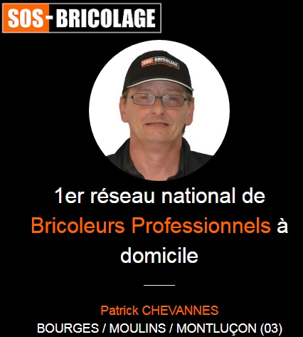 Franchise SOS Bricolage Patrick Chevannes Allier