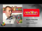 Interview Nicolas FOUCHER franchisé ROYAL KIDS