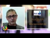 Interview franchiseur de Michel COLLEUIL (Basic System)